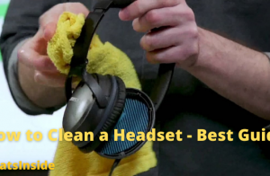 How to Clean a Headset