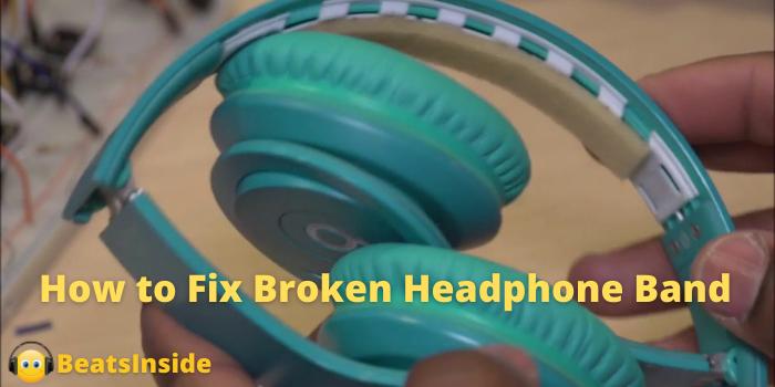 How to Fix Broken Headphone Band
